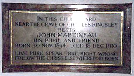 Photograph of the memorial to John Martineau in Eversley, Hampshire stating that he rests near the grave of Charles Kingsley, his teacher and friend.