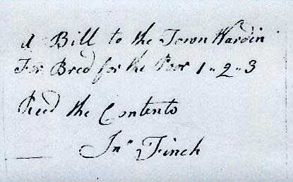 A bill to the Town Wardens for bread for the poor £1 2s 3d. Received the contents – John Finch.