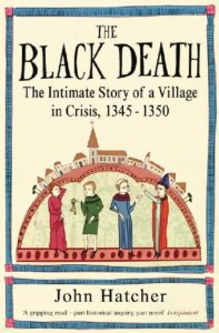 Cover of the book The Black Death: An intimate History by John Hatcher