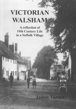 book cover, black and white, image of the street from the crossroads in walsham-le-willows c1900