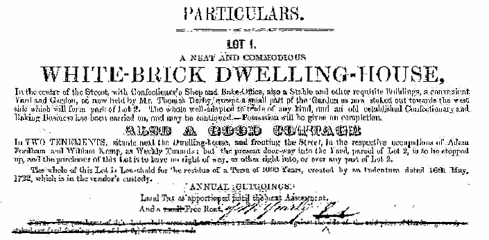 """PARTICULARS. LOT 1... WHITE-BRICK DWELLING-HOUSE, In the centre of the Street with Conectioner's Shop and Bake-Office, also a Stable and other requisite Buildings... ALSO A GOOD COTTAGE..."". Relating to the sale of the Bakery and Bakehouse and also of Clive House and Clive Cottage, all properties being located in The Street."
