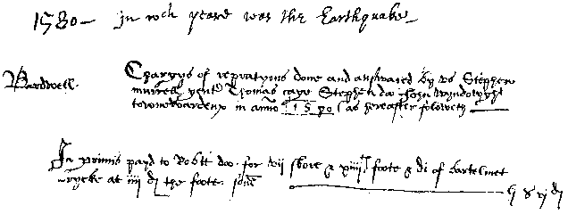 """1580 – [two unreadable words] year was the Earthquake"" then some more lines in unreadable handwriting (because of the quality of the image) including ""Bardwell"" possibly."