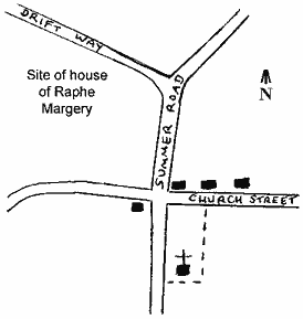 "Hand drawn map showing ""the site of the house of Raphe Margery"", ""Drift Way"", ""Summer Road"" and ""Church Street"", four buildings plus the church and its land area."