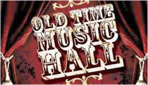 Old time Music Hall Banner